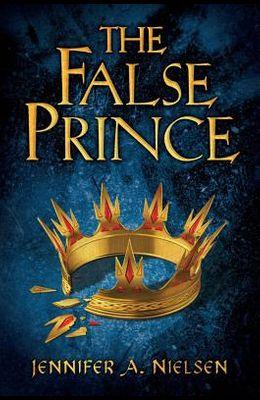 The False Prince (the Ascendance Trilogy, Book 1)