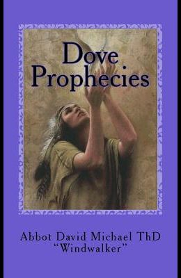 Dove Prophecies: Salvation Among the Native Americans