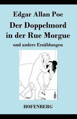 Der Doppelmord in der Rue Morgue: und andere Erzählungen