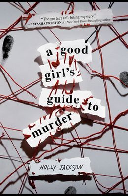 A Good Girl's Guide to Murder