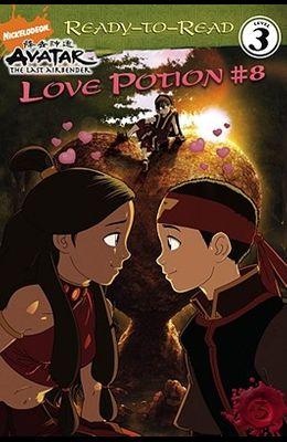 Love Potion #8 (Avatar: The Last Airbender (Simon Spotlight Entertainment))