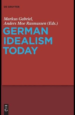 German Idealism Today
