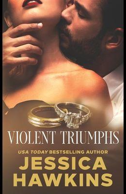 Violent Triumphs