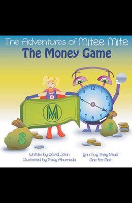 The Adventures of Mitee Mite: The Money Game