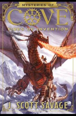 Fires of Invention, Volume 1