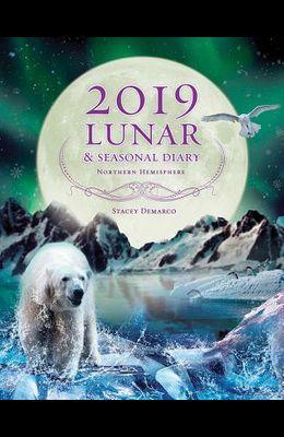 2019 Lunar & Seasonal Diary: Northern Hemisphere