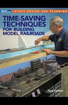 Time-Saving Techniques for Building Model Railroads
