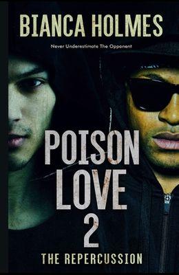 Poison Love 2: Never Underestimate the Opponent