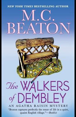 The Walkers of Dembley: An Agatha Raisin Mystery