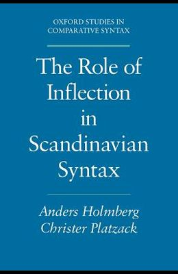 Role of Inflection Scandinavian Syntax Oscs