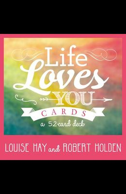 Life Loves You Cards