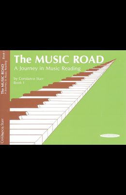 The Music Road, Bk 1: A Journey in Music Reading