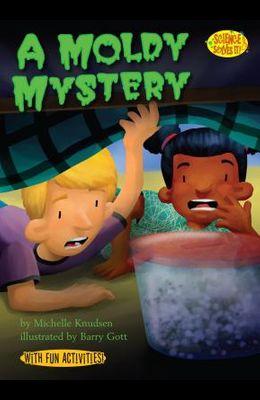 A Moldy Mystery: Mold