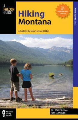 Hiking Montana: A Guide to the State's Greatest Hikes