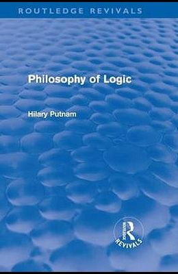 Philosophy of Logic (Routledge Revivals)