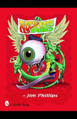 Rock Posters of Jim Phillips