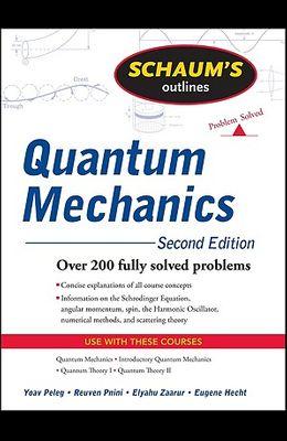 Schaum's Outlines Quantum Mechanics