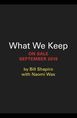 What We Keep: 150 People Share the One Object That Brings Them Joy, Magic, and Meaning