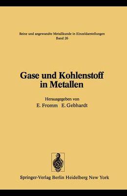 Gase Und Kohlenstoff in Metallen