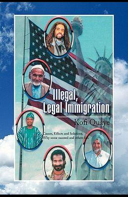 Illegal, Legal Immigration