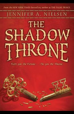 The Shadow Throne (the Ascendance Series, Book 3), 3