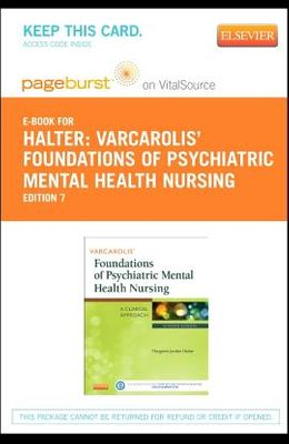 Varcarolis' Foundations of Psychiatric Mental Health Nursing - Elsevier eBook on Vitalsource (Retail Access Card): A Clinical Approach
