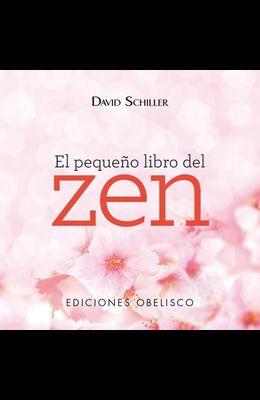 El Pequeno Libro del Zen