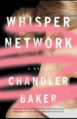 Whisper Network: A Novel