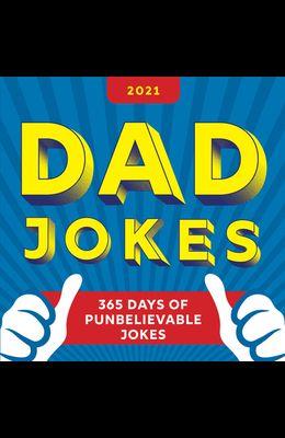 2021 Dad Jokes Boxed Calendar: 365 Days of Punbelievable Jokes