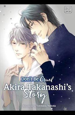 Don't Be Cruel: Akira Takanashi's Story, Volume 3