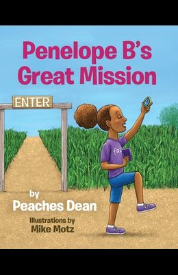 Penelope B's Great Mission