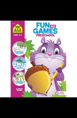 School Zone Fun and Games Preschool Activity Workbook
