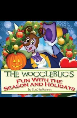 The Wogglebug's Fun with Seasons and Holidays