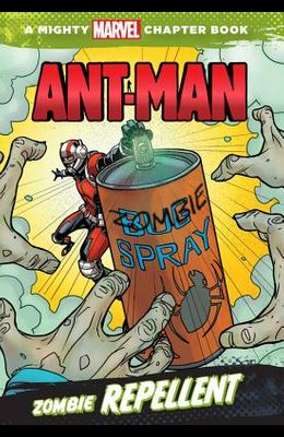 Ant-Man: Zombie Repellent