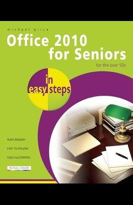 Office 2010 for Seniors in Easy Steps