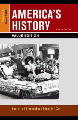 Loose-leaf Version of America's History, Value Edition, Volume 2