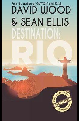 Destination: Rio: A Dane Maddock Adventure