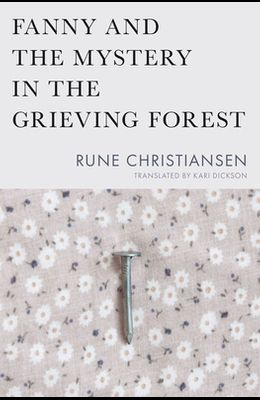 Fanny and the Mystery in the Grieving Forest