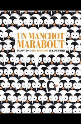 Un Manchot Marabout