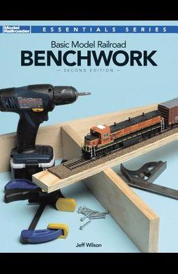 Basic Model Railroad Benchwork, 2nd Edition