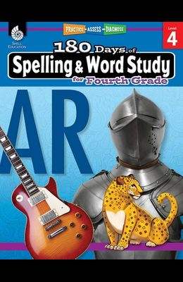 180 Days of Spelling and Word Study for Fourth Grade: Practice, Assess, Diagnose
