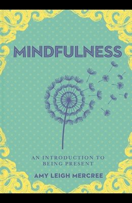 A Little Bit of Mindfulness, 13: An Introduction to Being Present