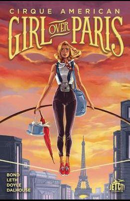 Cirque American Girl Over Paris Vol 01