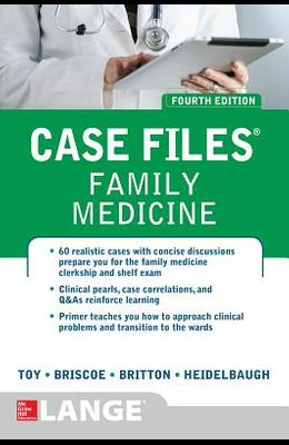 Case Files Family Medicine