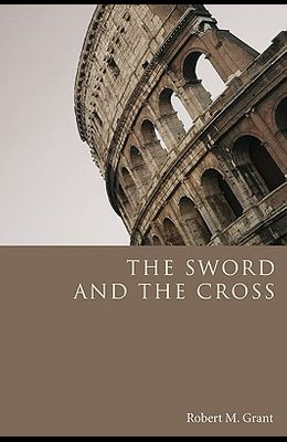 The Sword and the Cross