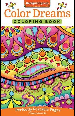 Color Dreams Coloring Book: Perfectly Portable Pages