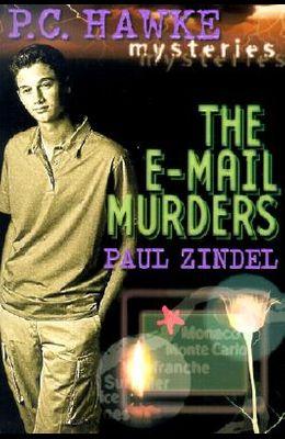 P.C. Hawke Mysteries: The E-mail Murders - Book #3