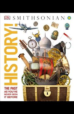 History!: The Past as You've Never Seen It Before