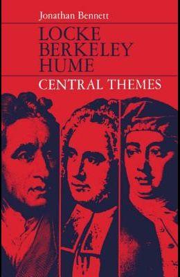 Locke, Berkeley, Hume: Central Themes