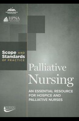 Palliative Nursing: Scope and Standards of Practice